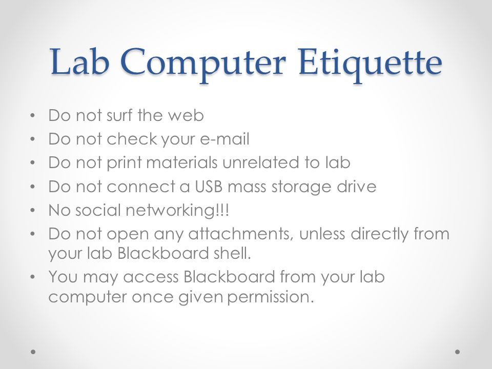 Lab Computer Etiquette