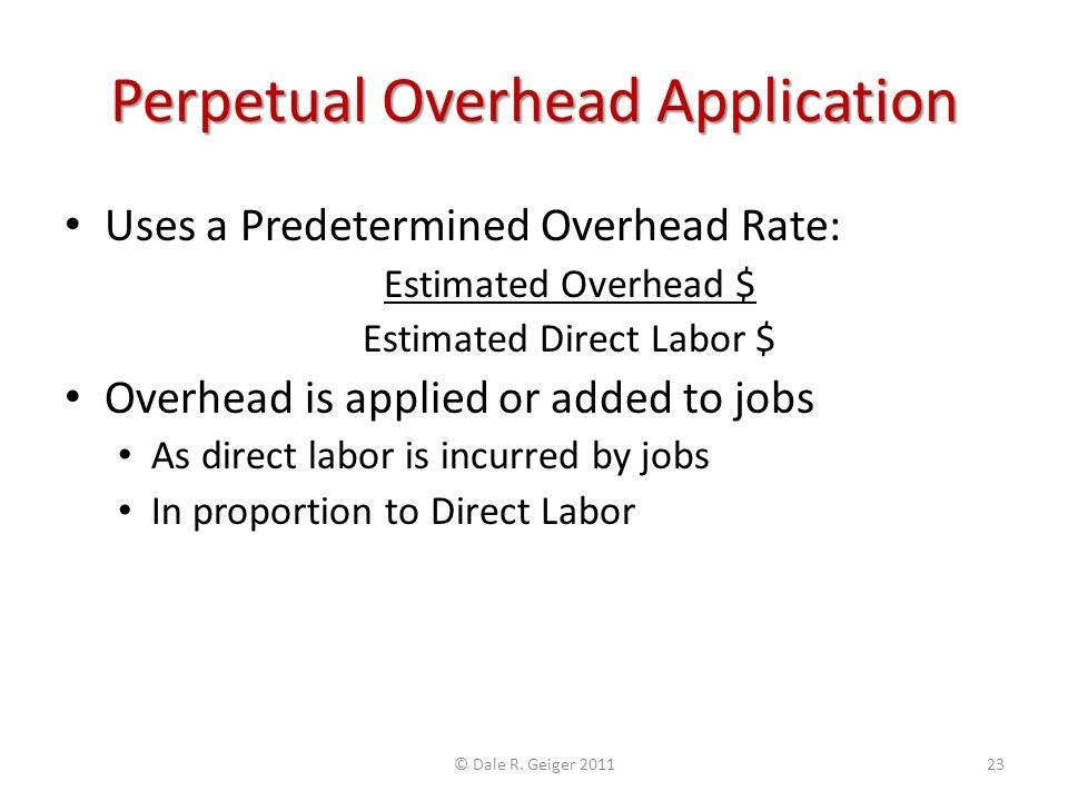 Perpetual Overhead Application