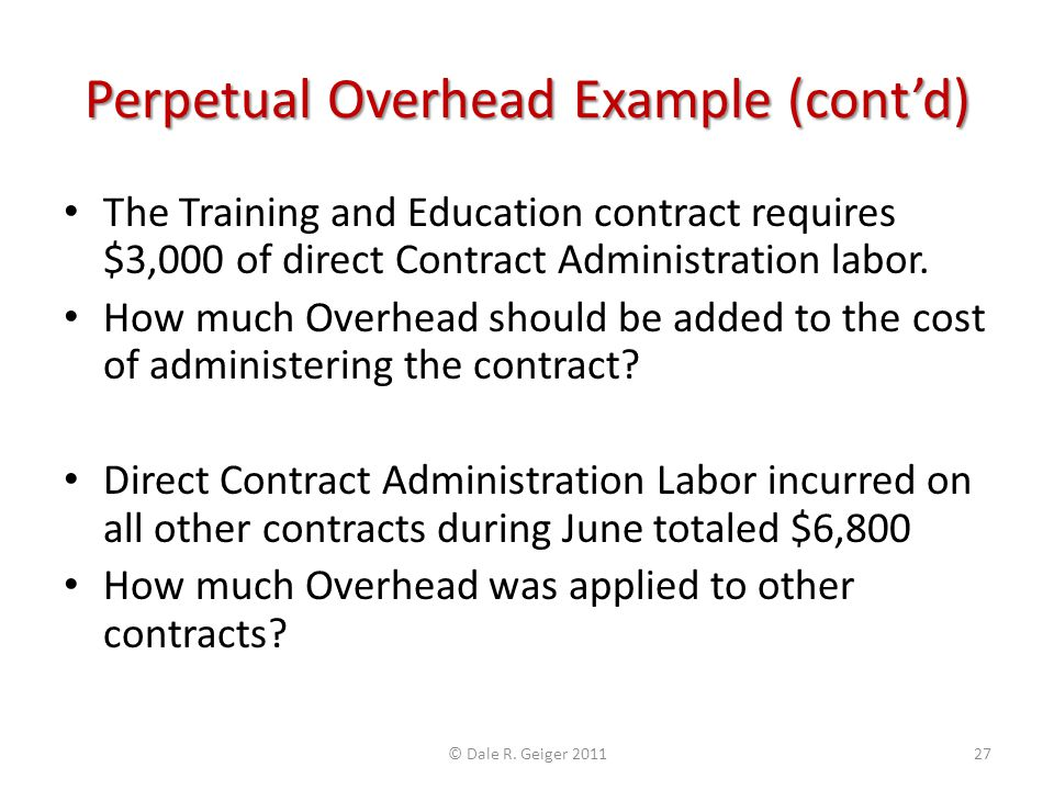 Perpetual Overhead Example (cont'd)