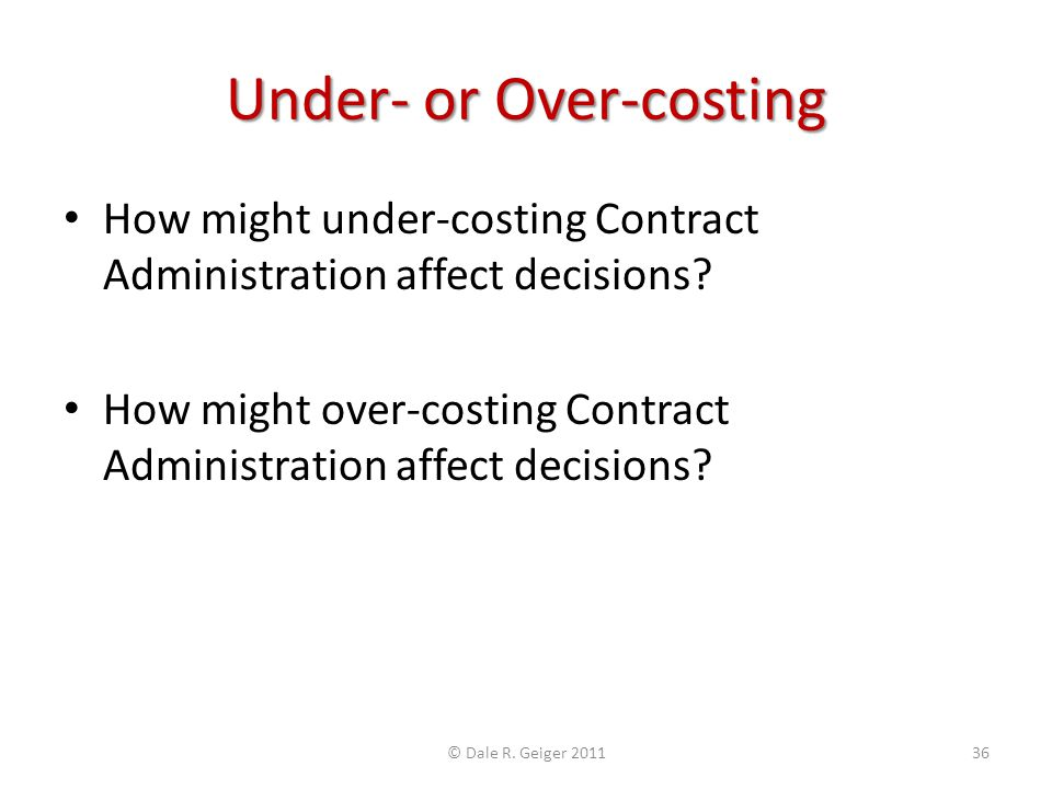 Under- or Over-costing
