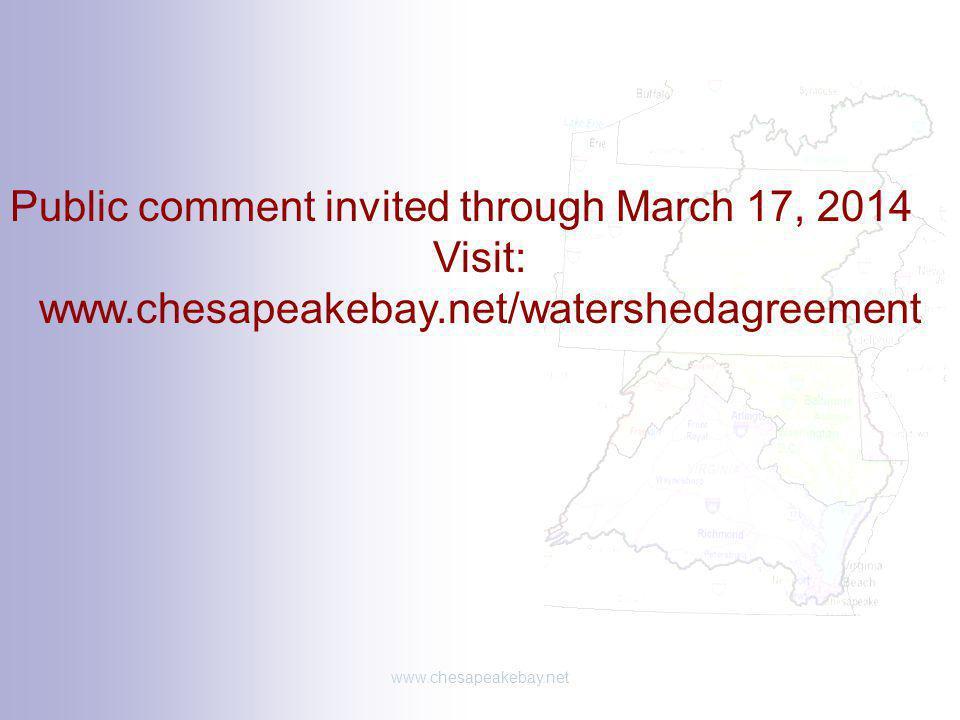 Visit: www.chesapeakebay.net/watershedagreement