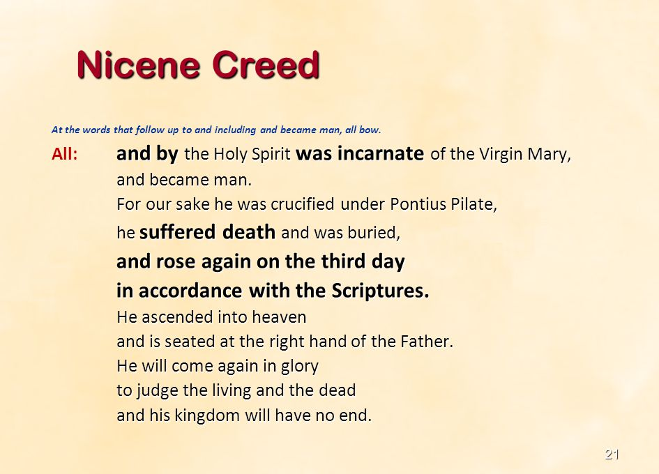 Nicene Creed in accordance with the Scriptures.