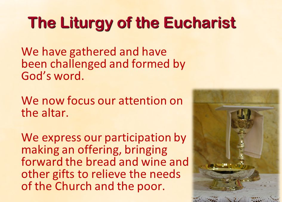 The Liturgy of the Eucharist