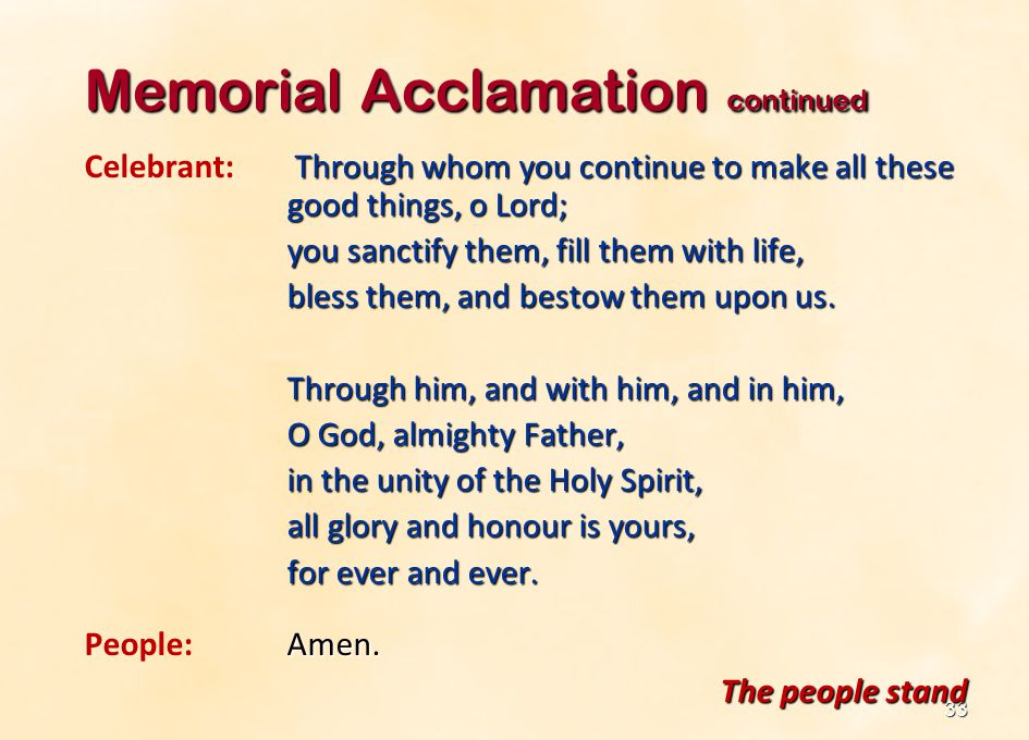 Memorial Acclamation continued