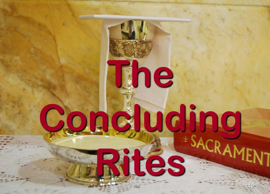 The Concluding Rites