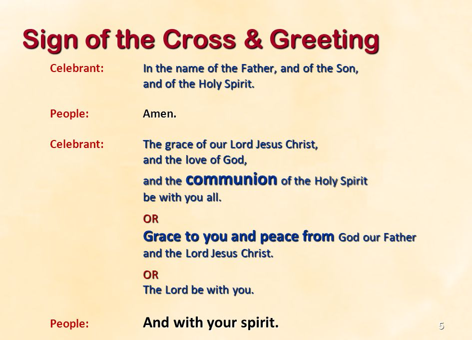 Sign of the Cross & Greeting