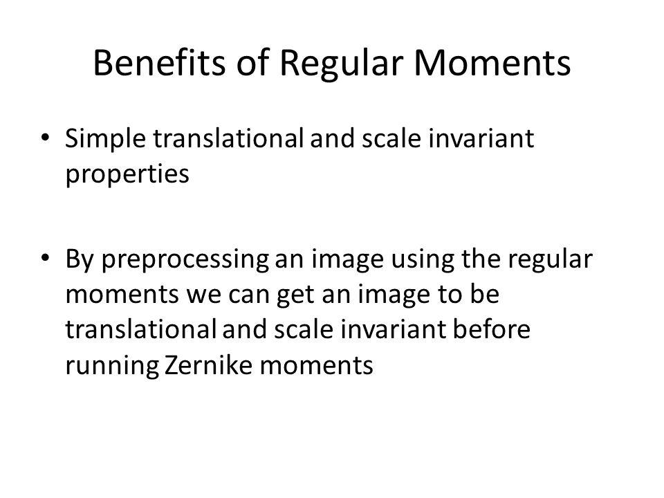 Benefits of Regular Moments