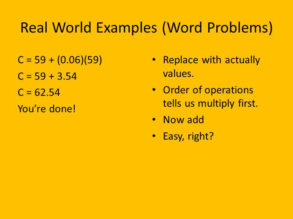 Real World Examples (Word Problems)