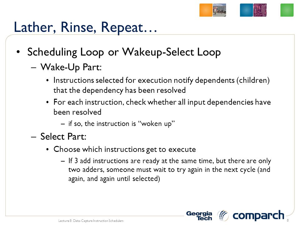 Lather, Rinse, Repeat… Scheduling Loop or Wakeup-Select Loop