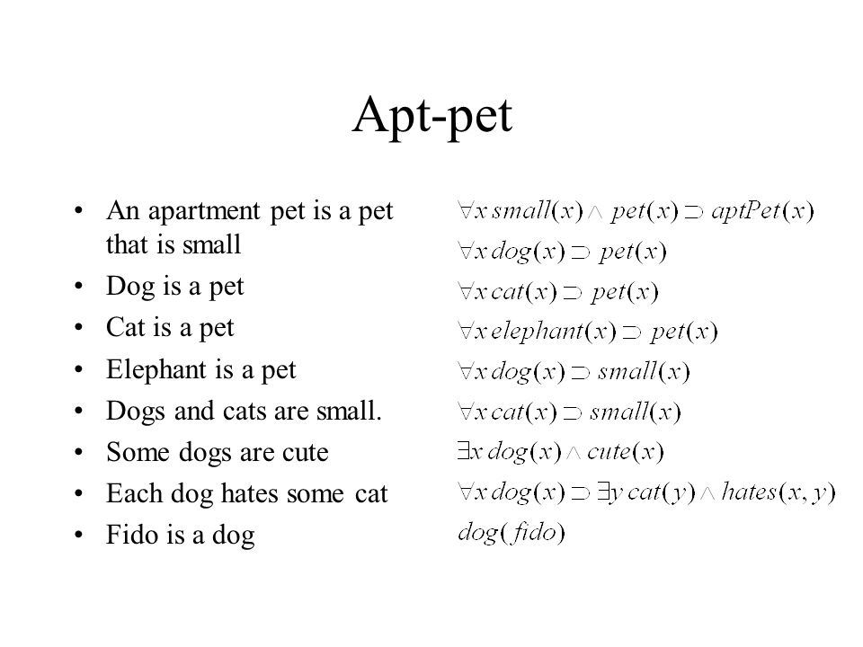 Apt-pet An apartment pet is a pet that is small Dog is a pet