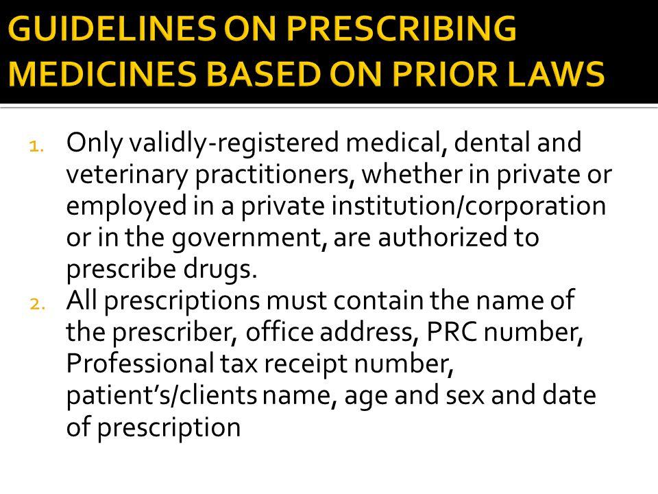 GUIDELINES ON PRESCRIBING MEDICINES BASED ON PRIOR LAWS