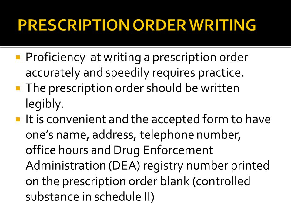 PRESCRIPTION ORDER WRITING