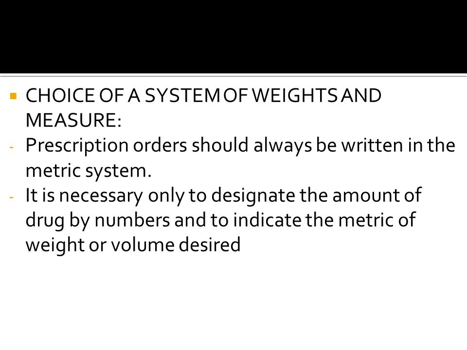 CHOICE OF A SYSTEM OF WEIGHTS AND MEASURE: