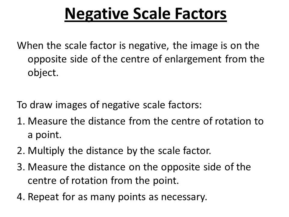 Negative Scale Factors