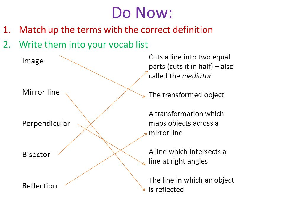 Do Now: Match up the terms with the correct definition