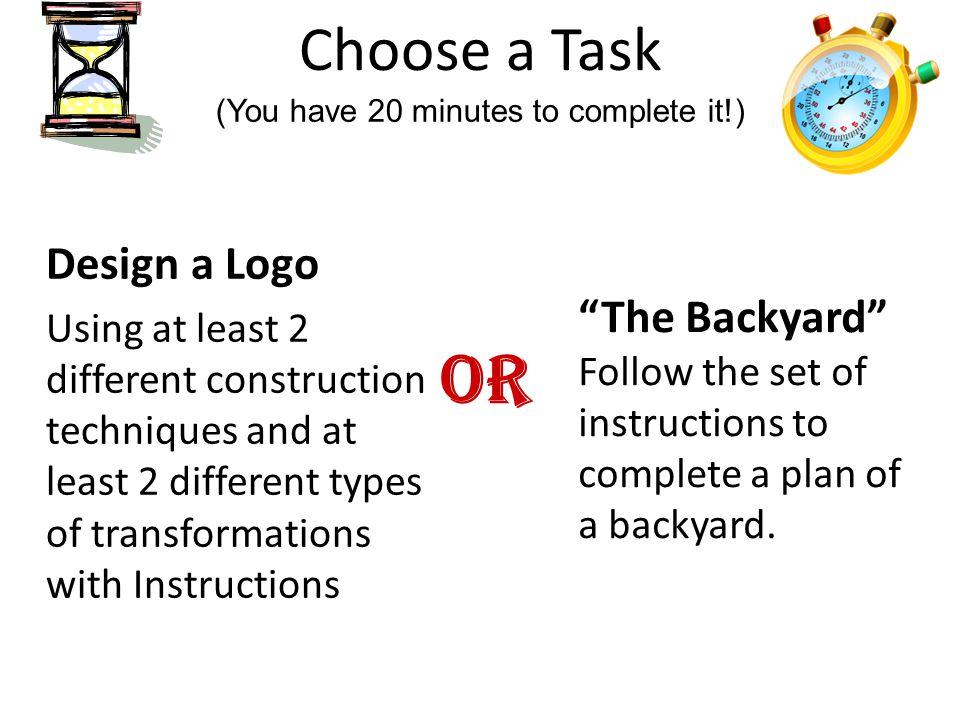 or Choose a Task Design a Logo The Backyard