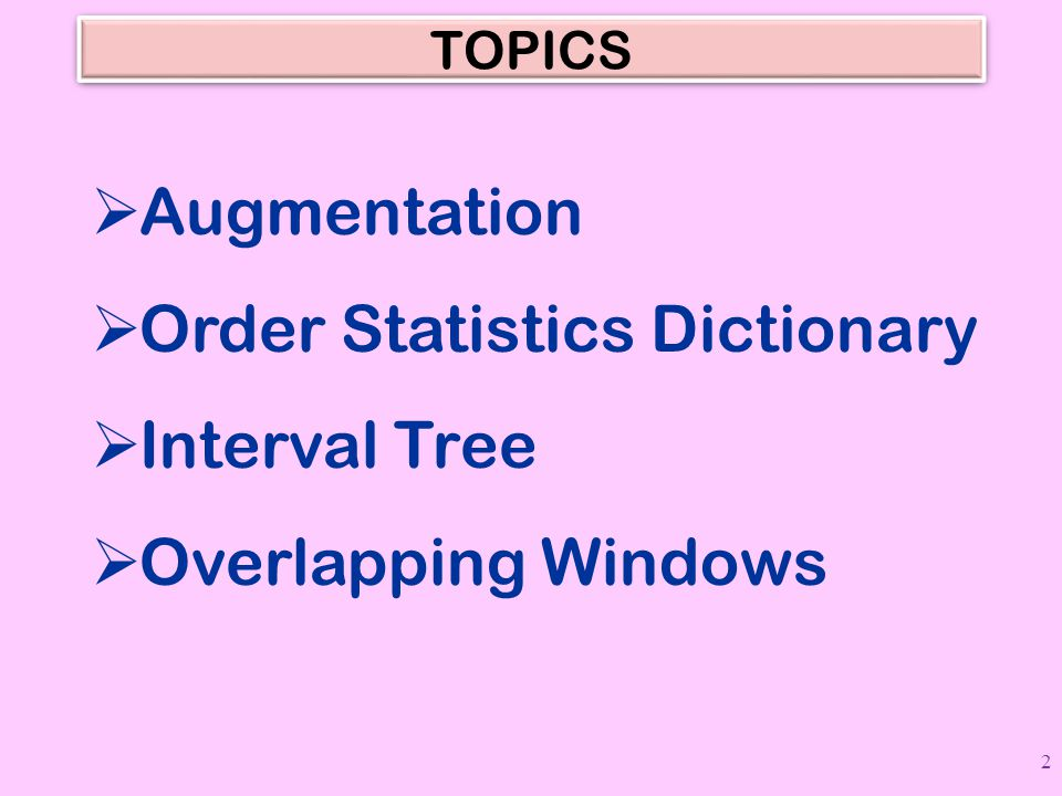 Order Statistics Dictionary Interval Tree Overlapping Windows
