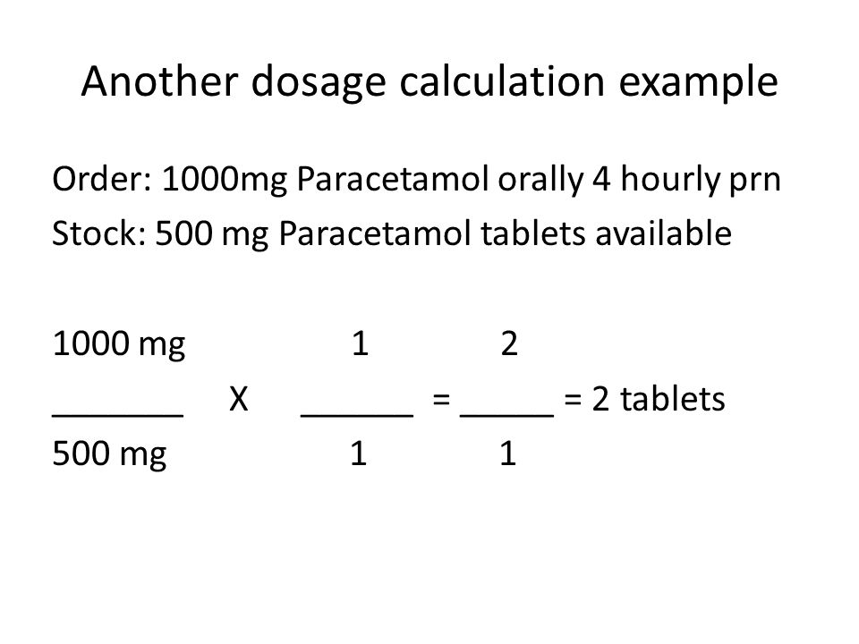 Another dosage calculation example