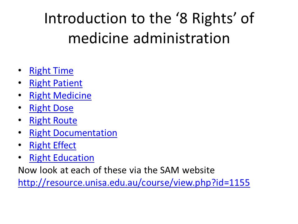 Introduction to the '8 Rights' of medicine administration