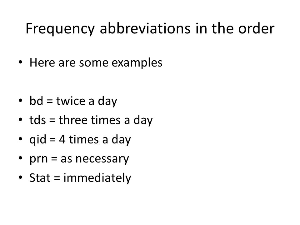 Frequency abbreviations in the order