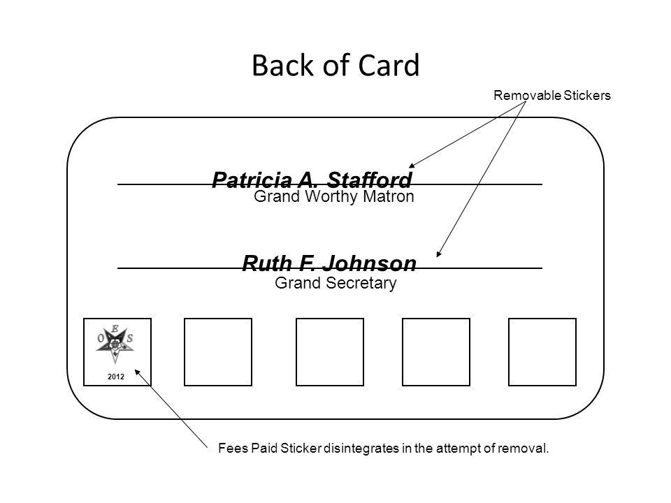 Back of Card Patricia A. Stafford Ruth F. Johnson Grand Worthy Matron