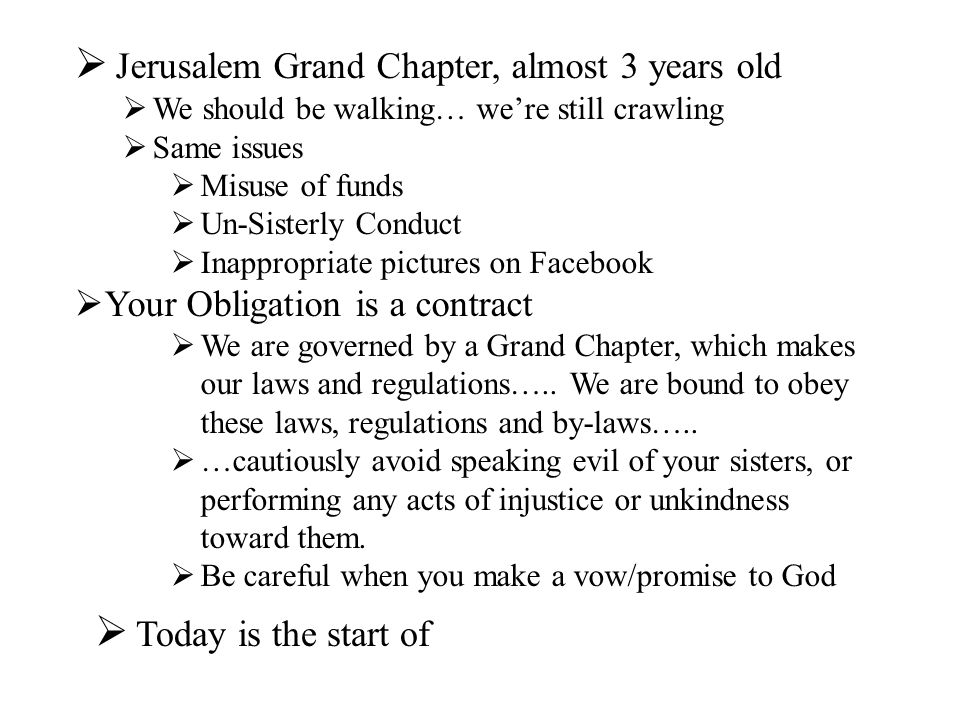 Jerusalem Grand Chapter, almost 3 years old