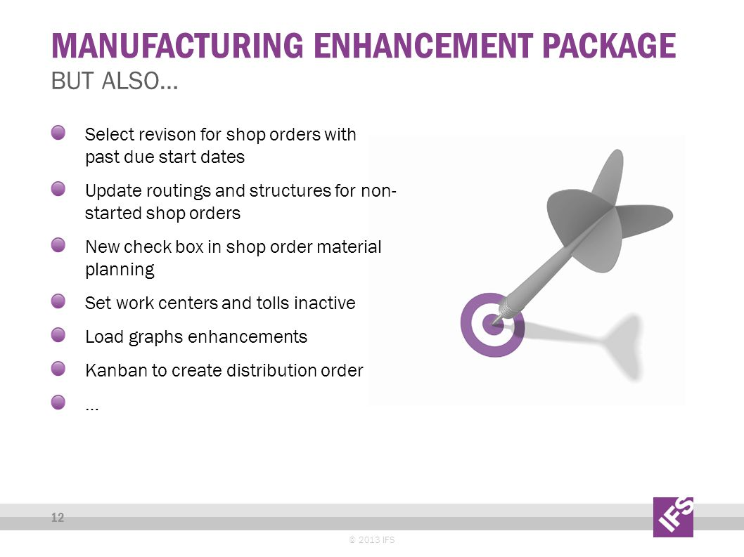 MANUFACTURING ENHANCEMENT PACKAGE