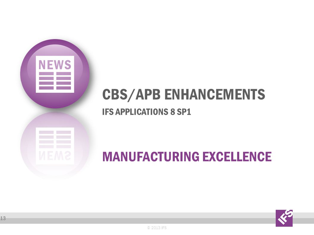 CBS/APB Enhancements IFS Applications 8 SP1