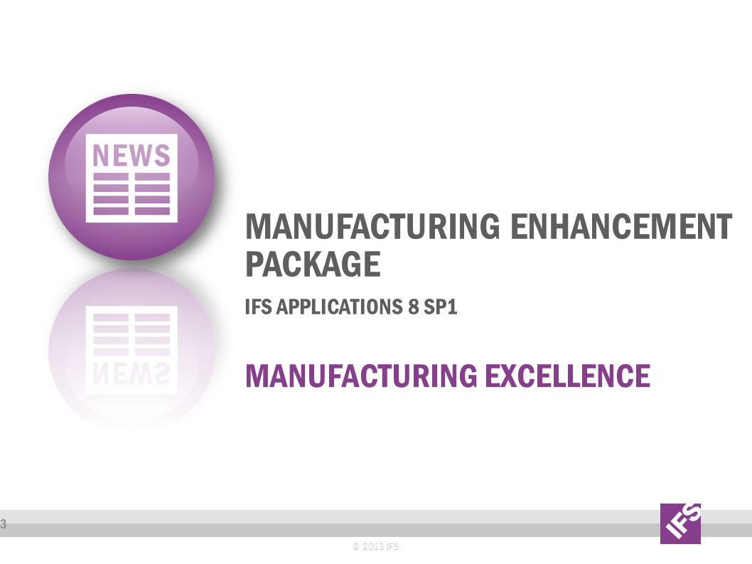 Manufacturing enhancement package IFS Applications 8 SP1
