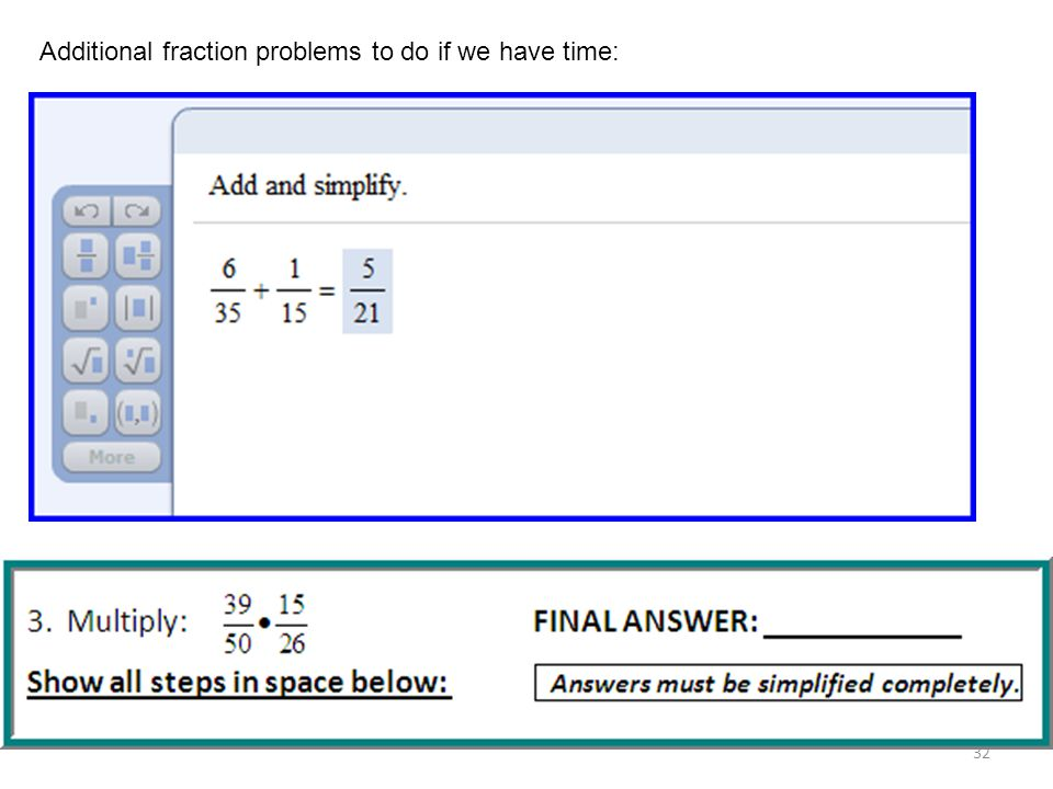 Additional fraction problems to do if we have time: