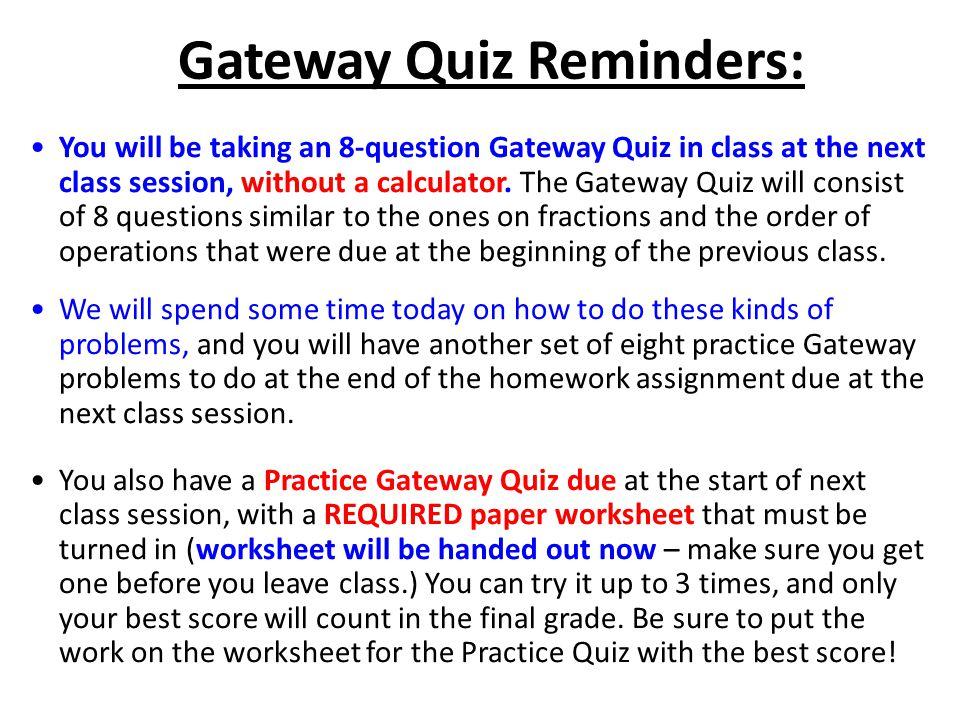 Gateway Quiz Reminders: