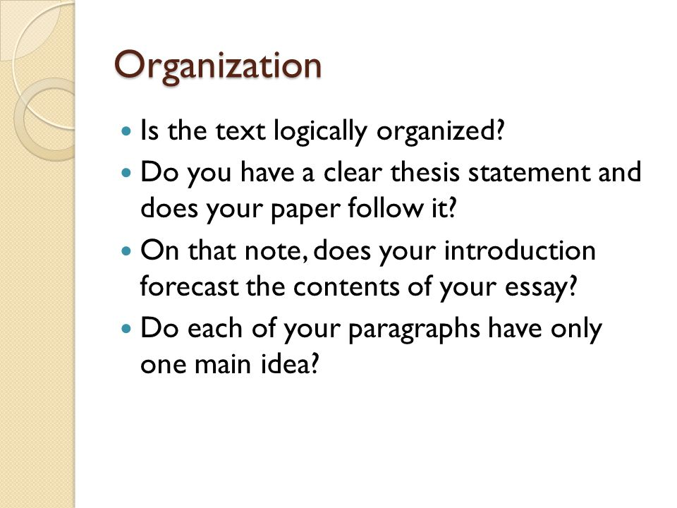 Organization Is the text logically organized