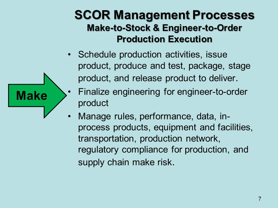SCOR Management Processes Make-to-Stock & Engineer-to-Order Production Execution