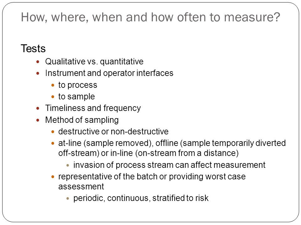 How, where, when and how often to measure