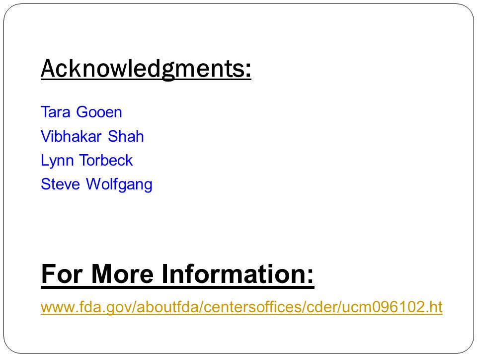 Acknowledgments: For More Information: Tara Gooen Vibhakar Shah