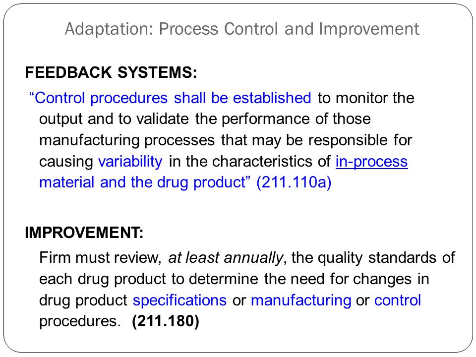 Adaptation: Process Control and Improvement