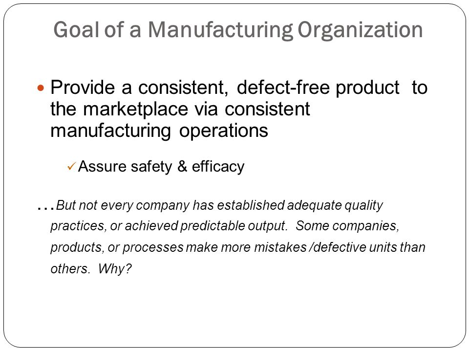 Goal of a Manufacturing Organization
