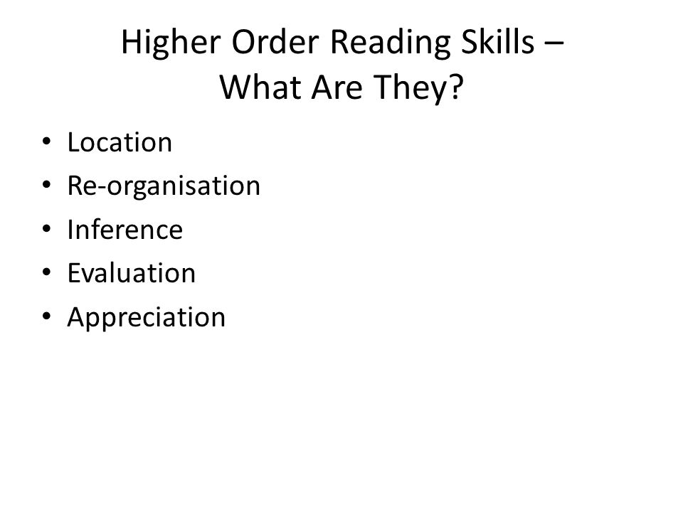 Higher Order Reading Skills – What Are They