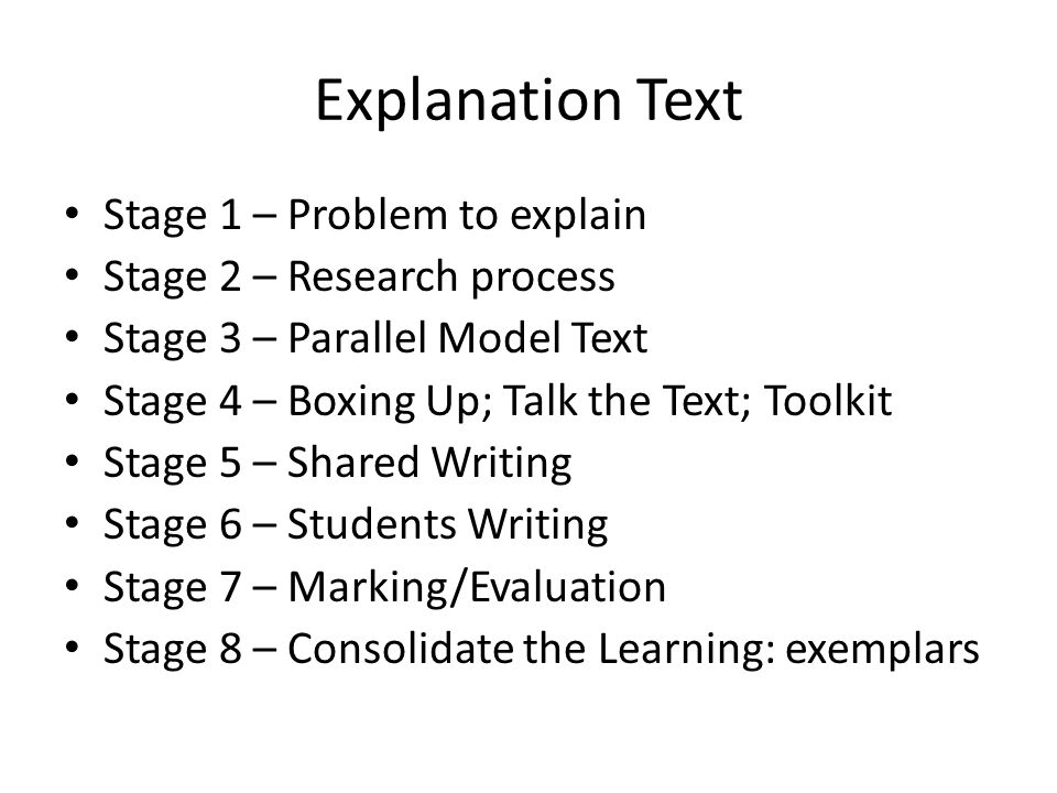 Explanation Text Stage 1 – Problem to explain