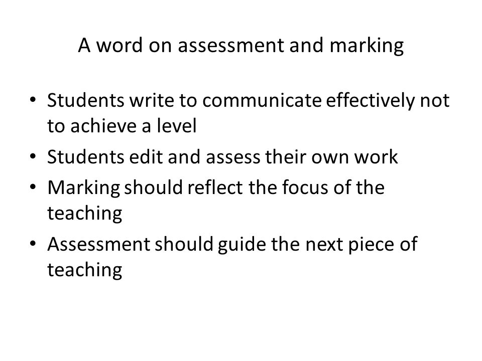 A word on assessment and marking