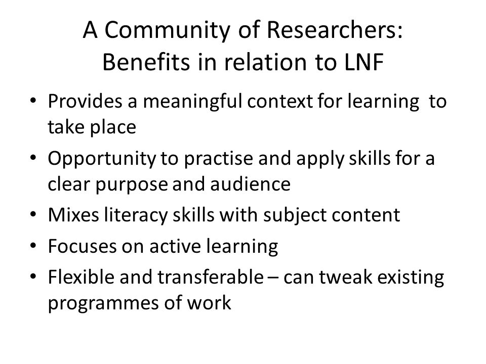 A Community of Researchers: Benefits in relation to LNF