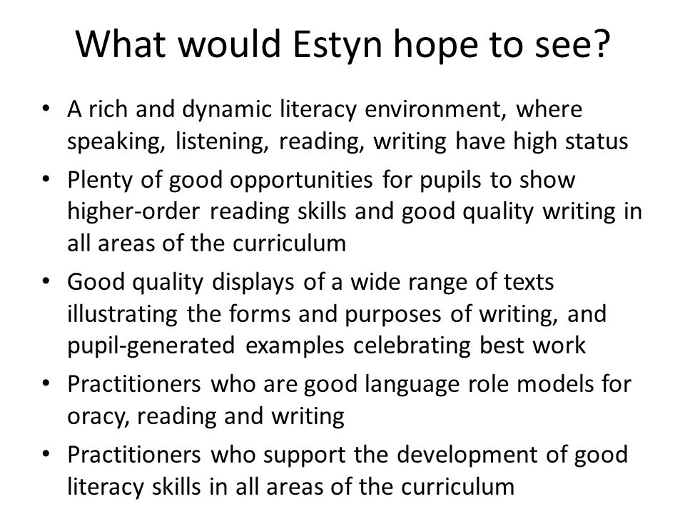 What would Estyn hope to see