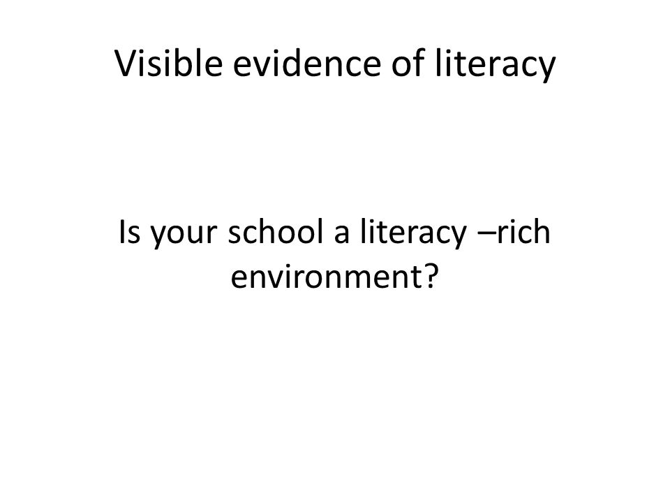 Visible evidence of literacy