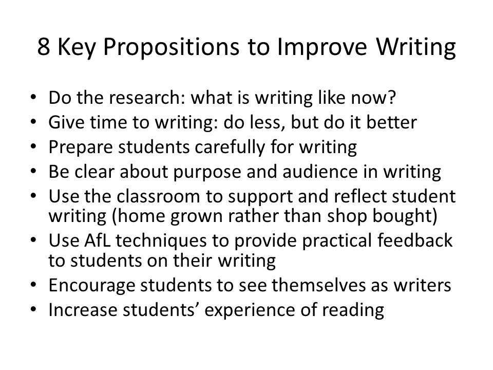 8 Key Propositions to Improve Writing