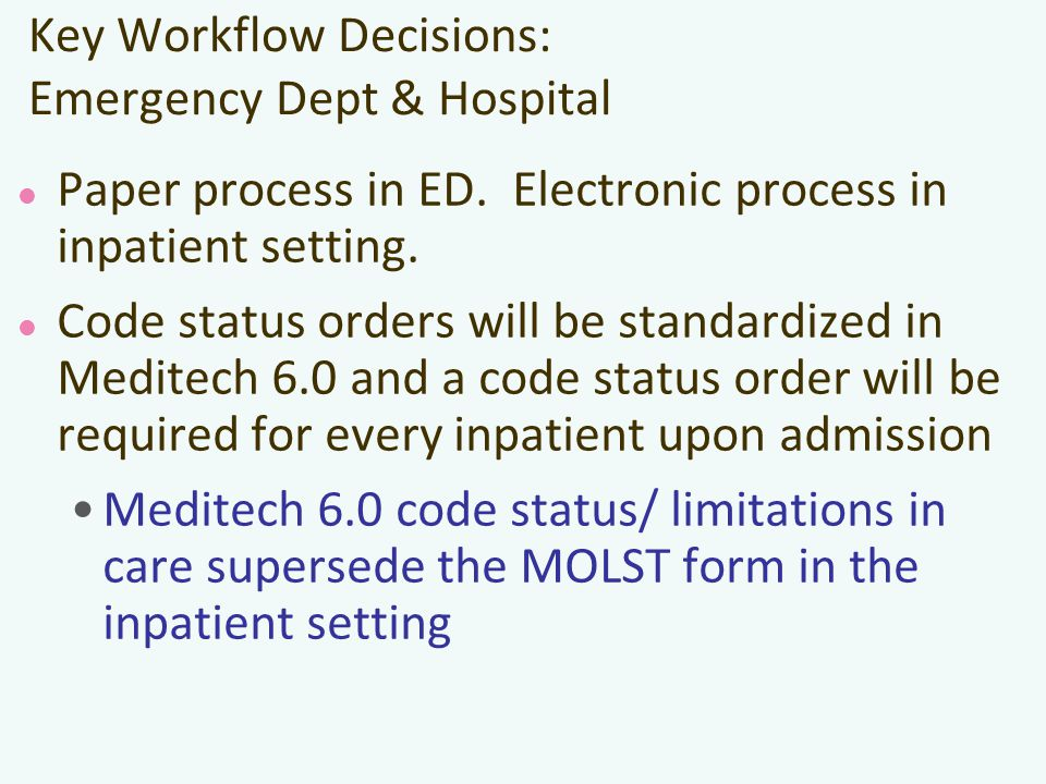 Key Workflow Decisions: Emergency Dept & Hospital