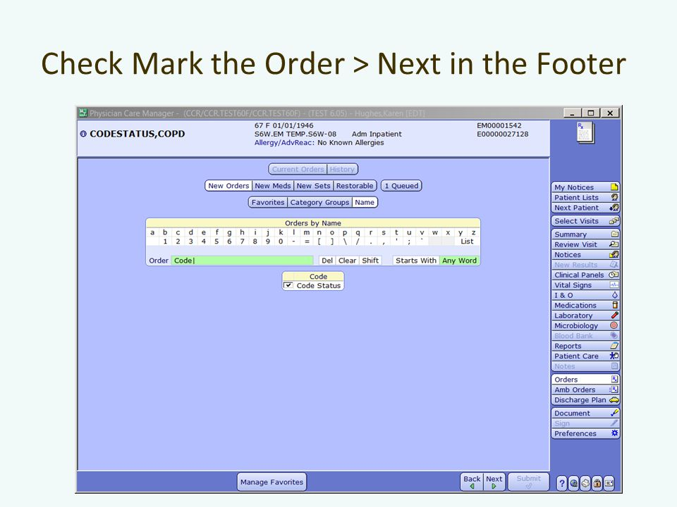 Check Mark the Order > Next in the Footer
