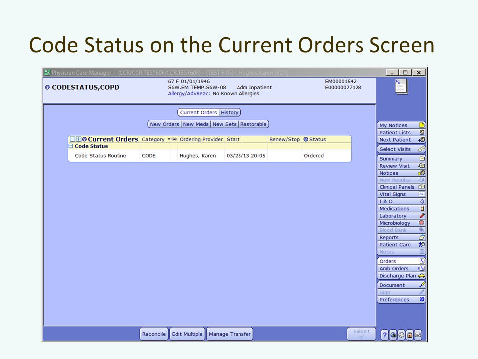 Code Status on the Current Orders Screen