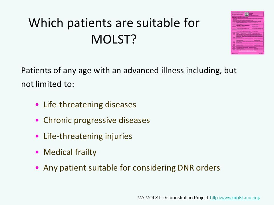 Which patients are suitable for MOLST