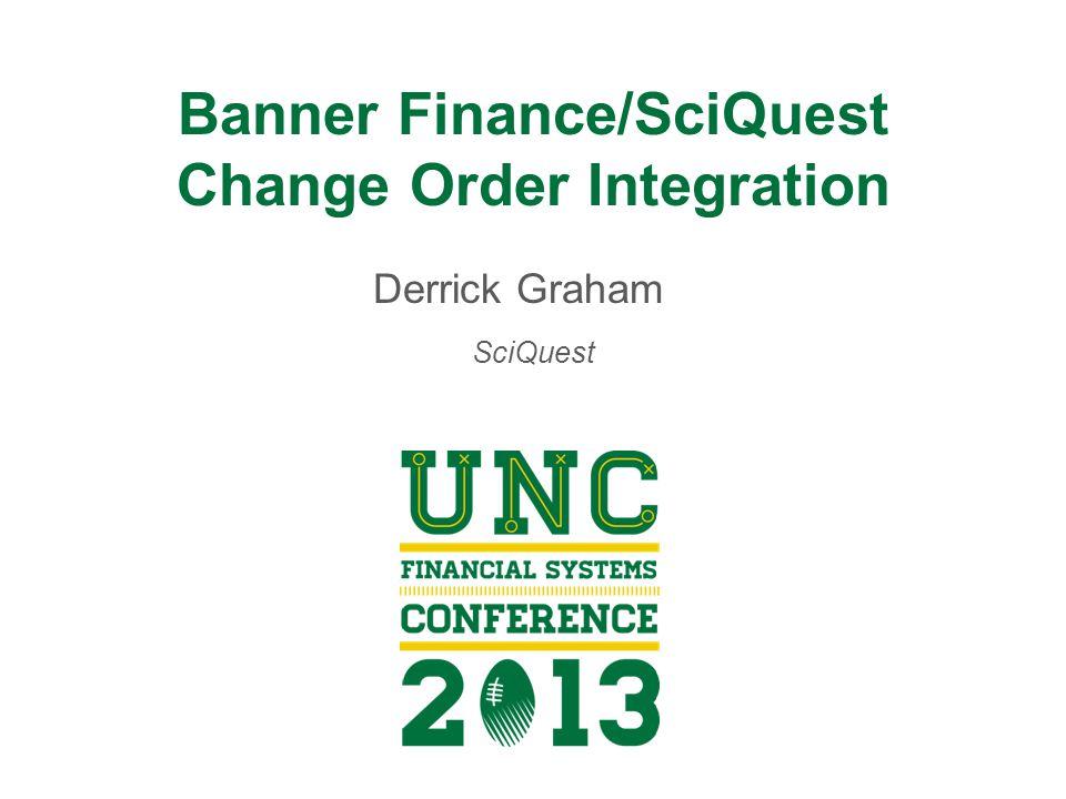 Banner Finance/SciQuest Change Order Integration