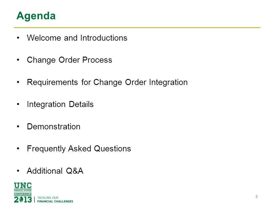 Agenda Welcome and Introductions Change Order Process